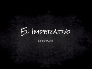 Spanish Grammar Presentation: The Imperative