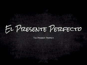 Spanish Grammar Presentation: The Present Perfect