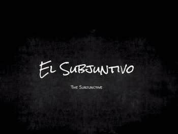 Spanish Grammar Presentation: The Subjunctive Mood