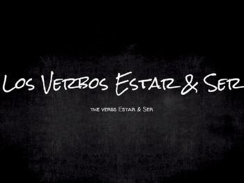 Spanish Grammar Presentation: The Verbs Ser & Estar