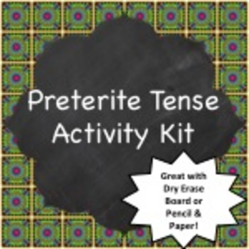 Spanish Grammar:  Preterite Tense Dry Erase Board Activity Pack