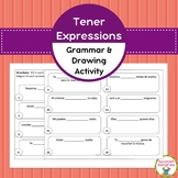 Spanish Grammar:  Tener Expressions Grammar & Drawing Activity