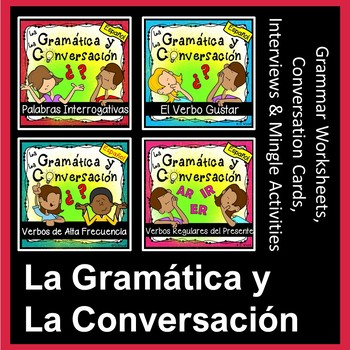 Spanish Grammar and Conversation Activities BUNDLE