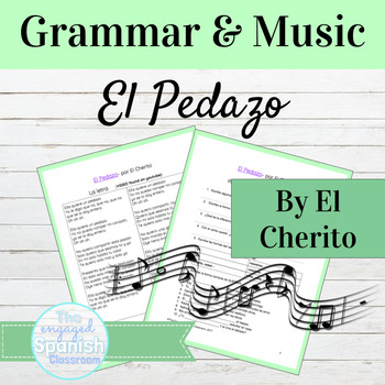 "Spanish Grammar through Music: ""El Pedazo"" and QUERER"