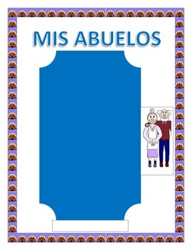 """Spanish Grandparent's Day- """"Mis Abuelos""""-- Physical & Personality Traits"""