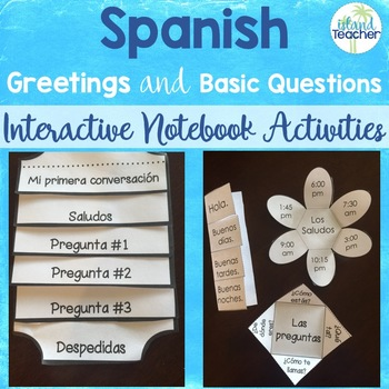 Spanish interactive notebook greetings and basic question templates m4hsunfo