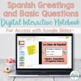 Spanish Greetings Digital Interactive Notebook Google Slides™