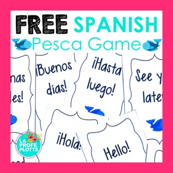 FREE Spanish Greetings, Farewells, & Introductions Vocab ¡Pesca! (Go Fish) Game