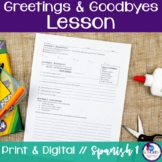 Spanish Greetings & Goodbyes Lesson