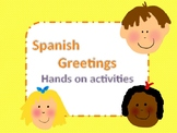 Spanish Greetings Hands on Activity