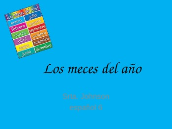 Los Meces del Ano - Introduction PowerPoint