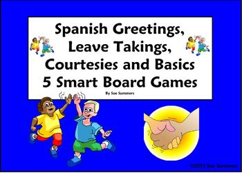 Spanish Greetings, Leave Takings and Courtesies Smart Board Games