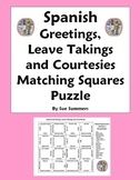 Spanish Greetings, Leave Takings and Courtesies Matching Squares Puzzle