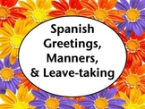 Spanish Greetings, Manners, and Saying Goodbye PowerPoint Presentation