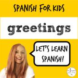Spanish for kids | Greetings