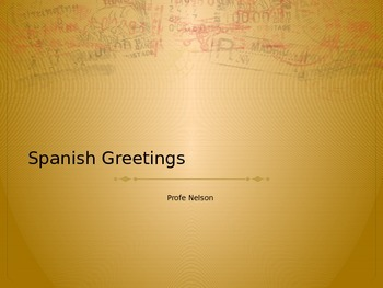 Spanish Greetings PPT