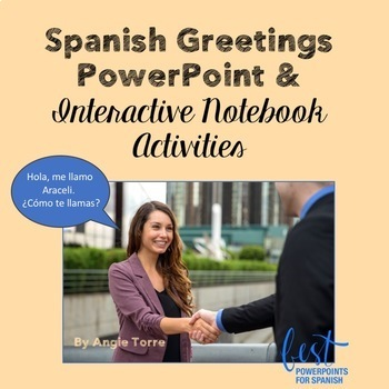 Spanish Greetings PowerPoint and Interactive Notebook Activities