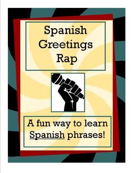 Spanish Greetings Rap
