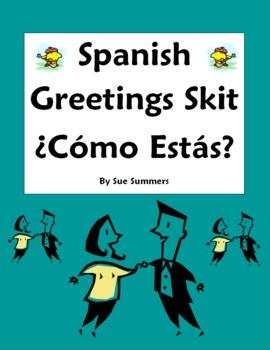Spanish Greetings Skit / Role Play Como Estas