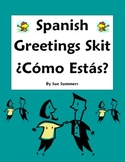 Spanish Greetings Skit / Role Play ¿Cómo Estás? - Los Saludos