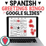 Spanish Greetings - Spanish Bingo Games for Google Classro