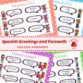 Saludos & Despedidas - Spanish Greetings and Farewells - DIALOGUE WORKSHEETS