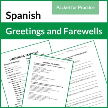 Spanish Greetings  and Farewells Packet for Practice, 9 Activities