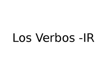 Spanish Guided -IR Verb Vocabulary Notes