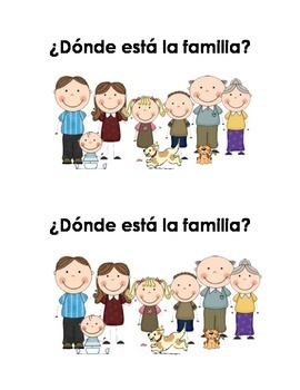 Spanish Guided Reading Book - ¿Dónde está la familia?