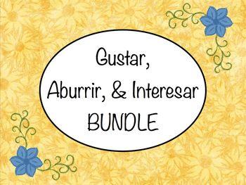Spanish Gustar, Aburrir, & Interesar BUNDLE - Slideshows & Worksheets Pack
