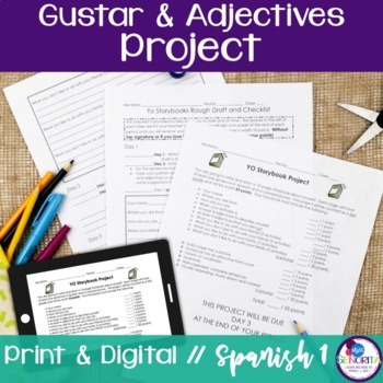 Spanish Gustar and Adjectives Project