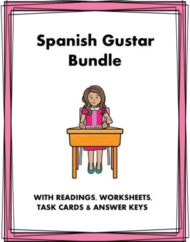Gustar Bundle in Spanish: 2 Worksheets + 3 Readings at 35% off!
