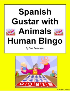 Spanish Gustar with Animals Human Bingo Game Speaking and Written Follow-up