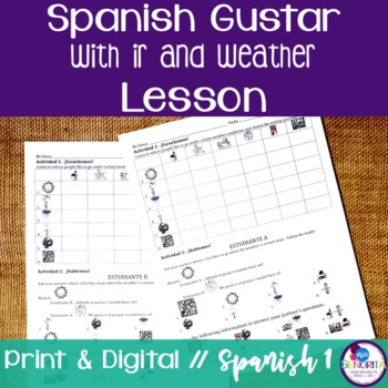 Spanish Gustar with Ir and Weather Lesson