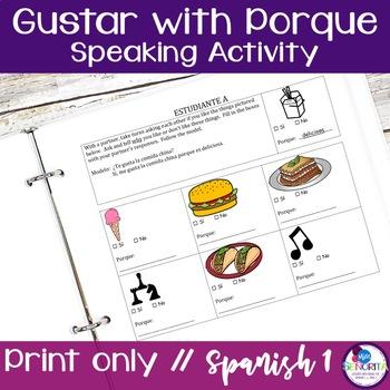 Spanish Gustar with Porque Speaking Activity