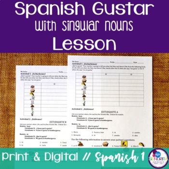 Spanish Gustar with Singular Nouns Lesson