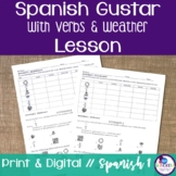 Spanish Gustar with Verbs and Weather Lesson