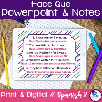 Spanish Hace Que Powerpoint and Notes
