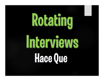 Spanish Hace Que Rotating Interviews