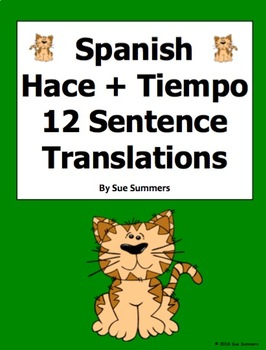 Spanish Hacer + Time / Cuanto Tiempo Hace With Family 12 Sentences Worksheet