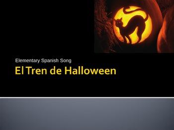 K-5 Spanish Halloween Song: El Tren de Halloween: PowerPoint Presentation