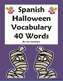 Spanish Halloween Vocabulary 40 Word Reference - Dia de las Brujas