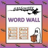 Spanish Halloween Word Wall (Pre-K to 1st)