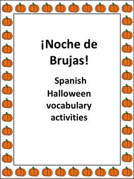 Spanish Halloween or Noche de Brujas