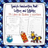 Spanish Handwriting Book: Letters and Syllables/Mi Libro d