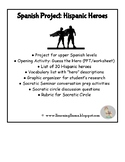 Spanish Hero Project and Socratic Seminar