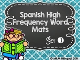 Spanish High Frequency Word Mats {SET 1}