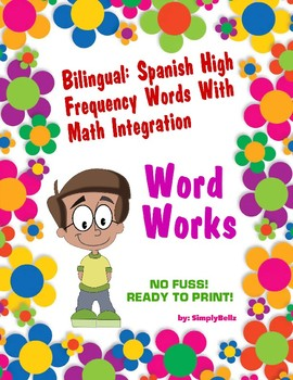 Bilingual: Spanish High Frequency Words w/ Math Integration- Word Works