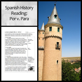 Spanish History Reading and Questions focusing on Por/Para