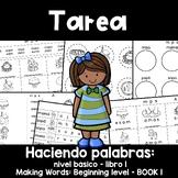 Spanish Homework  013: TAREA Centros fonéticos: Haciendo palabras – nivel básico